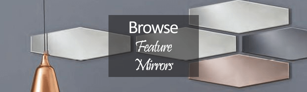 Buy Stunning Feature Mirrors