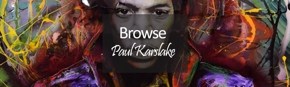 New Paul Karslake Art