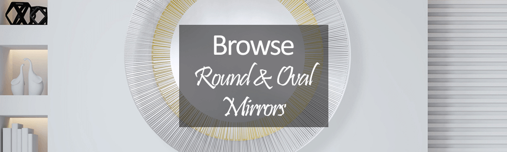 Round and Oval Mirrors